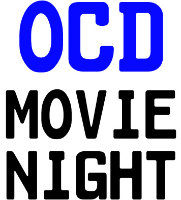 OCD Movie Night
